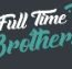 Full Time Brothers S.C